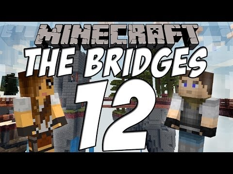 ★ Let's Play: Minecraft: The Bridges With Beckymegan & Friends; Ep. 12
