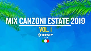 Video MIX ESTATE 2019 Vol.1 | Le migliori Hit - Oltre 1h di musica by Topsify Italia MP3, 3GP, MP4, WEBM, AVI, FLV Agustus 2019