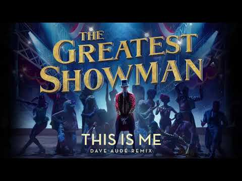 Video This is Me [Dave Aude Remix] (from The Greatest Showman Soundtrack) download in MP3, 3GP, MP4, WEBM, AVI, FLV January 2017
