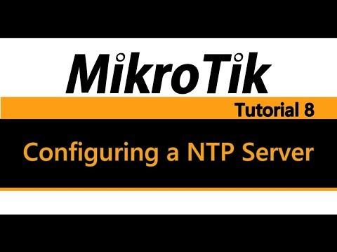 MikroTik Tutorial 8 - Configuring a NTP Server (видео)
