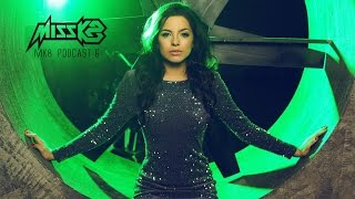 Video Miss K8 - MK8 Podcast #6 MP3, 3GP, MP4, WEBM, AVI, FLV November 2017