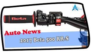 10. Look This !!! 2017 Beta 500 RR S Price & Spec
