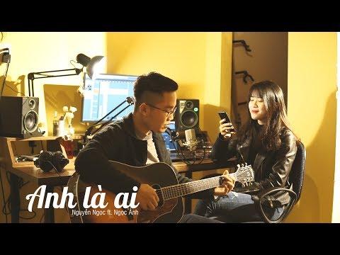 ANH LÀ AI - PHƯƠNG LY (GUITAR COVER) || NGUYỄN NGỌC FT. NGỌC ÁNH - Thời lượng: 4 phút, 2 giây.