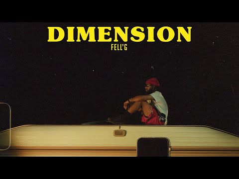 FELL'G - DIMENSION (Official Music Video)