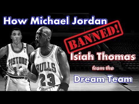 How and why Michael Jordan BANNED Isiah Thomas from the Dream Team!
