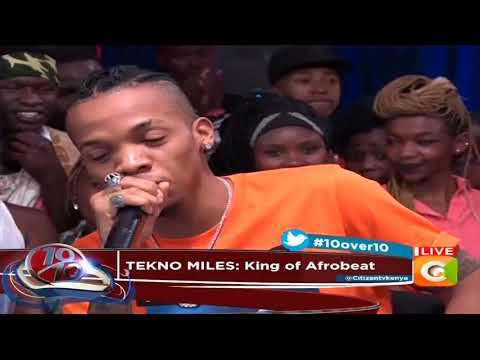 Tekno Miles Live In +254 #10over10