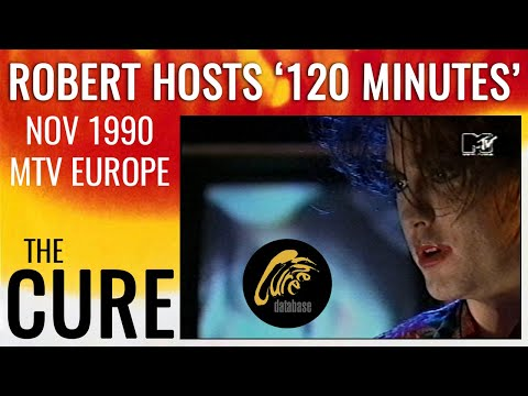 The Cure - MTV 120 Minutes Special 1990