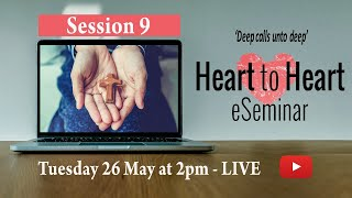 Heart to Heart – Session 9