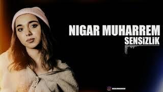 Nigar Muharrem - Sensizlik (Official Remix)