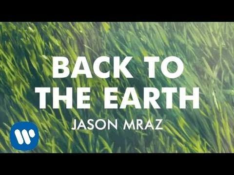 Tekst piosenki Jason Mraz - Back to the Earth po polsku