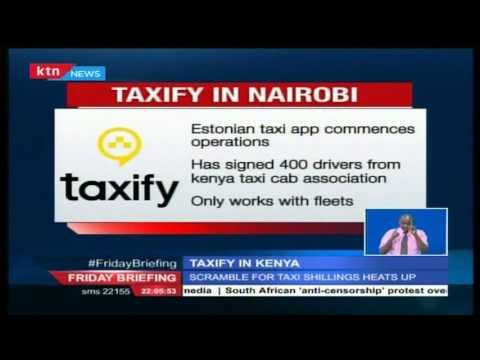 A new entrant in the taxi business in Kenya is Estonian Taxi hailing App Taxify
