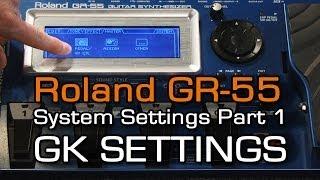 Download Lagu GR-55 System Settings Part 1 of 4 GK SETTINGS Mp3