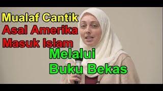 Video ANGELA, MUALAF CANTIK AMERIKA MASUK ISLAM SETELAH BACA BUKU BEKAS MP3, 3GP, MP4, WEBM, AVI, FLV November 2018
