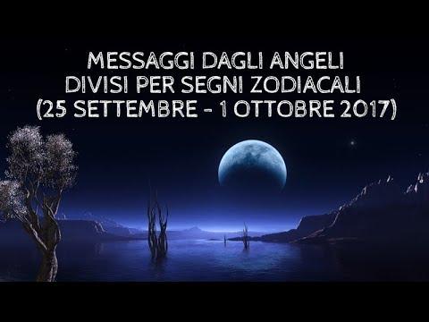 Messaggi Angelici divisi per Segno Zodiacale ★ Dal 25 settembre al 1° ottobre 2017