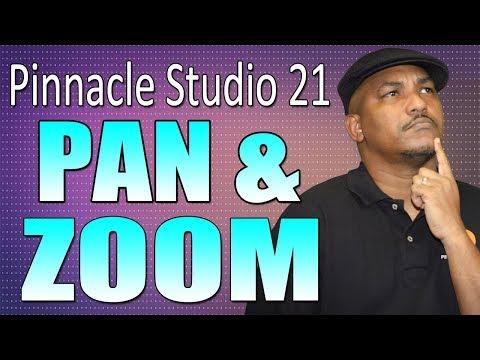 Pinnacle Studio 21 Ultimate | Pan and Zoom Tutorial