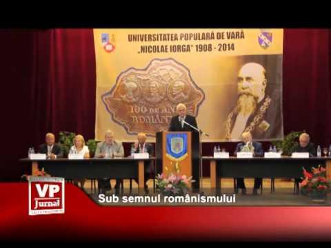 Sub semnul românismului