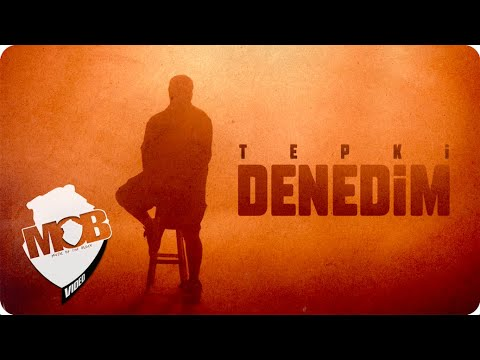 Tepki Denedim Official Video