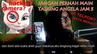 Video JANGAN MAIN TALKING ANGELA JAM 3 SUBUH | PEMBUKTIAN TALKING ANGELA AT 3.00 AM DI GANGGU SUARA ANEH MP3, 3GP, MP4, WEBM, AVI, FLV Agustus 2018