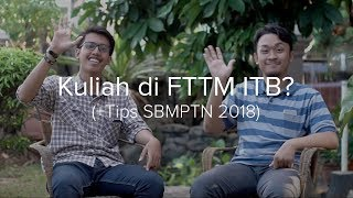 Download Video Kuliah di FTTM ITB? (+Tips SBMPTN 2018) MP3 3GP MP4