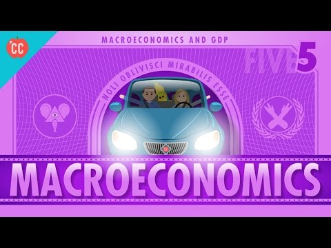 Macroeconomics: Crash Course Economics #5