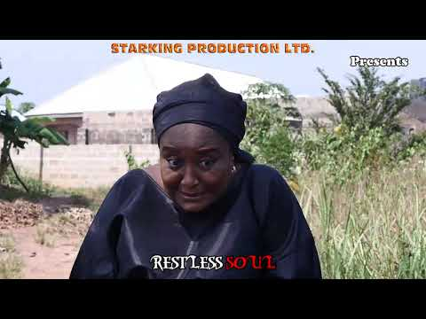 RESTLESS SOUL (New Hit Movie) - 2021 Latest Nigerian Nollywood Movie
