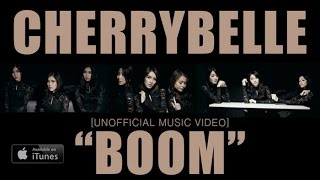 Video Cherrybelle - BOOM!! [UNOFFICIAL MUSIC VIDEO] MP3, 3GP, MP4, WEBM, AVI, FLV Januari 2019