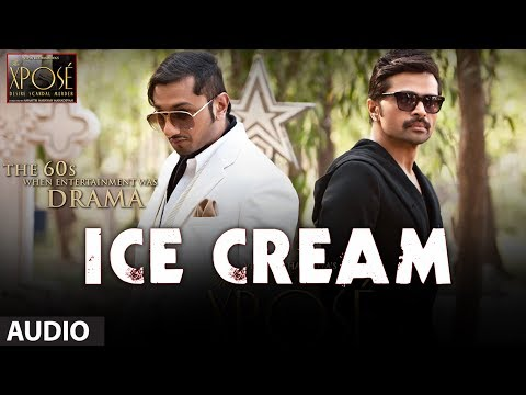 Ice Cream Full Song (Audio) The Xpose | Yo Yo Honey Singh, Himesh Reshammiya