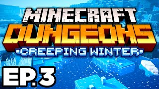 EXPLORING THE LOST SETTLEMENT!! - Minecraft Dungeons: Creeping Winter DLC Ep.3 (Gameplay Let's Play)