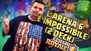 Clash Royale: L'arena 6 è Inarrivabile cosi!!