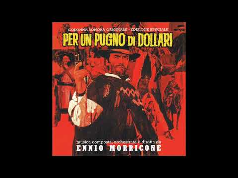 A Fistful Of Dollars | Soundtrack Suite (Ennio Morricone)