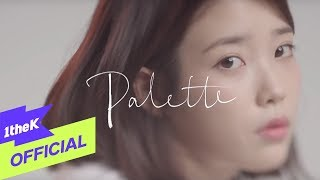 Download Lagu [MV] IU(아이유) _ Palette(팔레트) (Feat. G-DRAGON) Mp3