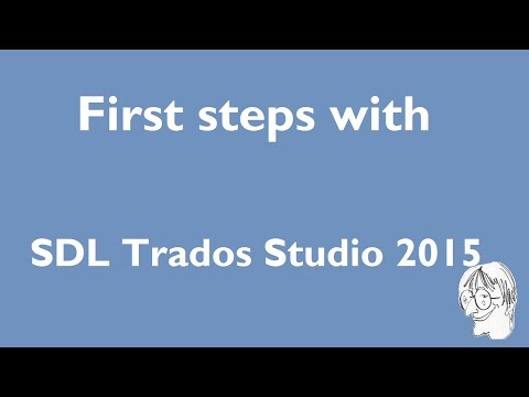 First steps with SDL Trados Studio 2015