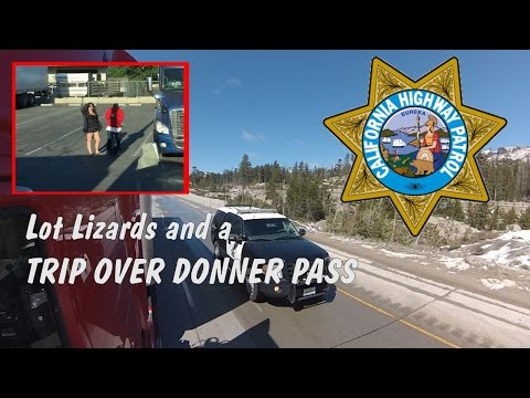 Lot Lizards and a Trip Over Donner Pass