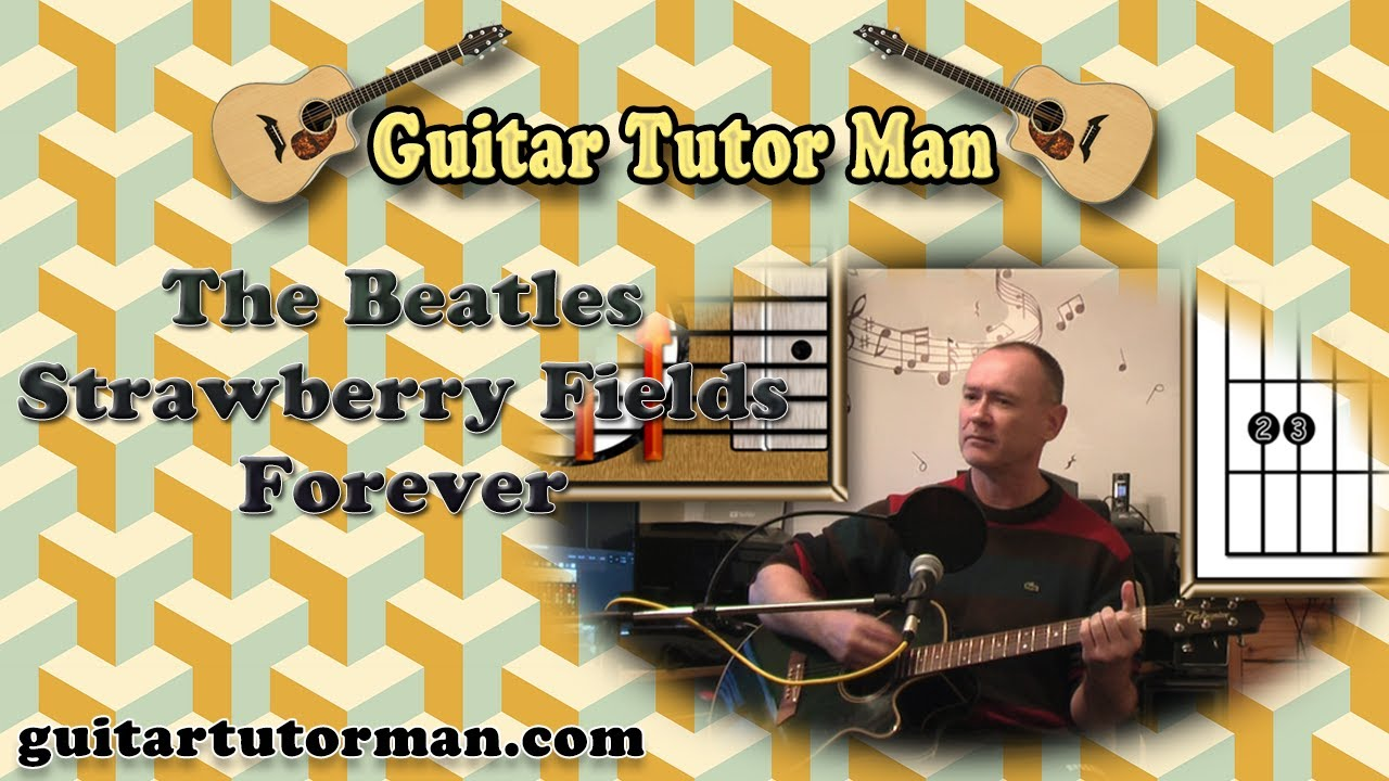 Strawberry Fields Forever – The Beatles – Acoustic Guitar Lesson (easy)