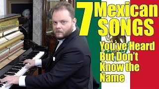 7 Mexican Songs You´ve Heard And Don't Know The Name