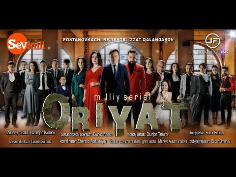 """""""ORIYAT"""" o'zbek milliy serial 8-QISM"""