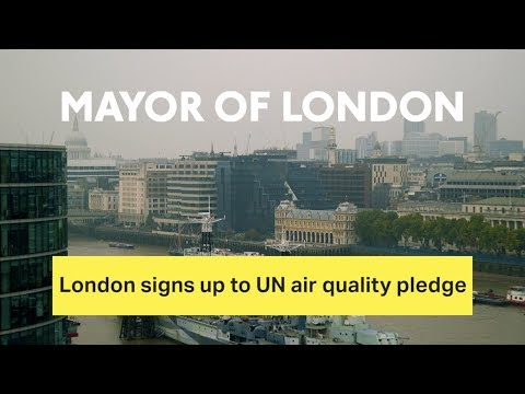 London signs up to UN air quality pledge
