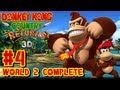 Donkey Kong Country Returns 3D - (1080p) 100% Part 4 - World 2 COMPLETE