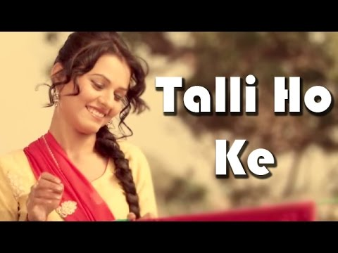 Talli Ho Ke Songs mp3 download and Lyrics