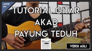 Video Tutorial Gitar (AKAD-PAYUNG TEDUH) VERSI ASLI FULL MP3, 3GP, MP4, WEBM, AVI, FLV Maret 2018