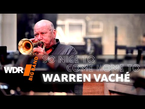 WDR Big Band feat. Warren Vaché – So nice to come home to