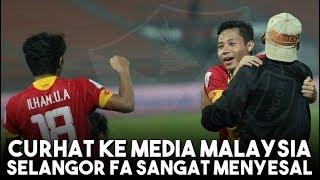Video HEBOH!!! Selangor FA Menyesal Lepas Evan Dimas dan Ilham Udin ke Timnas U 23 MP3, 3GP, MP4, WEBM, AVI, FLV Juni 2018