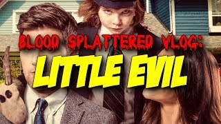 Nonton Little Evil (2017) - Blood Splattered Vlog (Horror Movie Review) Film Subtitle Indonesia Streaming Movie Download
