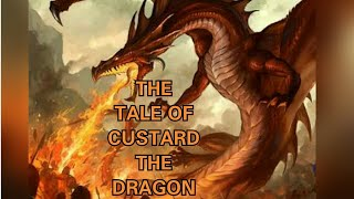 THE TALE OF CUSTARD THE DRAGON   by OGDEN NASH   EXPLAINED IN HINDI  