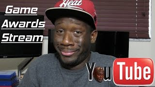 Watch The Game Awards With A Brotha! | Major YouTube Bug Going Around