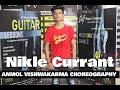 Nikle Currant | Jassi Gill | Neha Kakkar | Anmol Vishwakarma Choreography