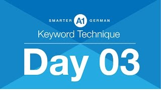 A1 German Grammar Course | Day 03-Keyword Technique