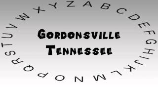 Gordonsville (TN) United States  city photo : How to Say or Pronounce USA Cities — Gordonsville, Tennessee