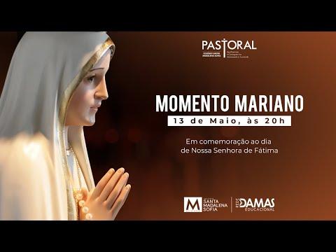 Momento Mariano em comemoração do Dia de Nossa Senhora de Fátima
