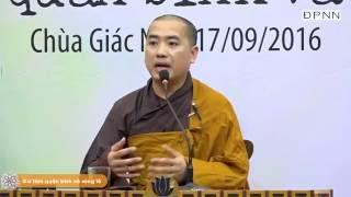 Thích Minh Niệm - Giữ tâm quân bình và sáng tỏ 2016